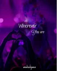 Wherever you are