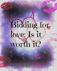 Bidding For Love: Is it worth it?