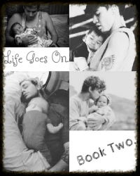 Life Goes On♥ (Book Two.)