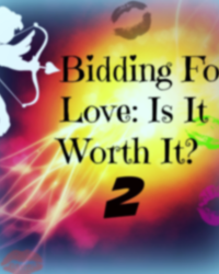 Bidding For Love: Is it worth it? // Book 2