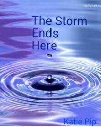 The Storm Ends Here