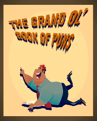 The grand ol' Book of Puns!