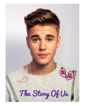The Story Of Us - Justin Bieber