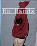 No Hands - H.S. fanfiction