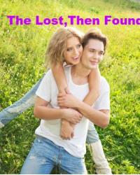 The Lost Then Found