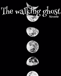 The walking ghost