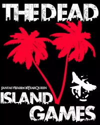 The Dead Island Games(Dead Island/The Hunger Games Crossover)