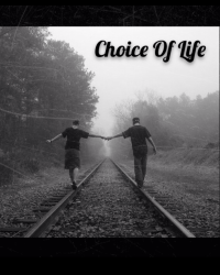 Choice Of Life