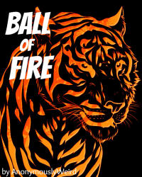Ball of Fire (on hold)