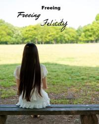 Freeing Felicity