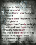 it's just a stupid band