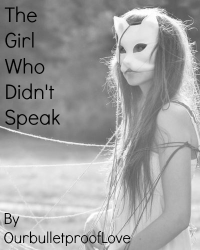 The Girl Who Didn't Speak