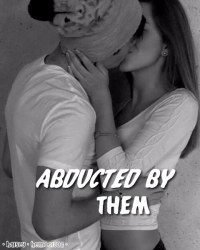 Abducted by them