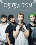 Detention // A 5SOS Fan Fiction