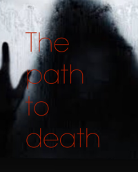 The path to death