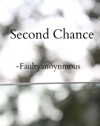 Second Chance (50W)