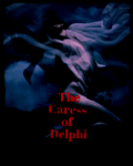 The Caress of Delphi
