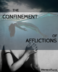 The Confinement of Afflictions