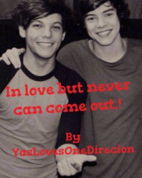 In love but never can come out! Larry Stylinson *DONE*