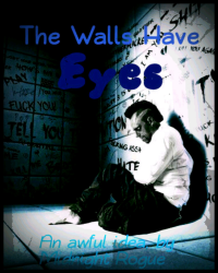 The Walls Have Eyes (Diary)