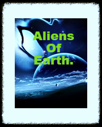 The Aliens Of Earth