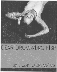 Dear Drowning Fish