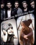 Something worth living for (One Direction)