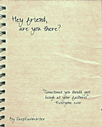 Hey friend, are you there?