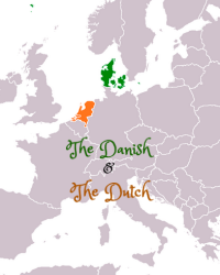 The Danish and The Dutch