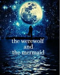 the wolf and the mermaid