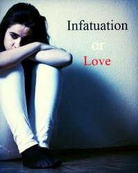 Infatuation or Love