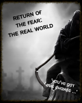 Return of the Fear: The Real World