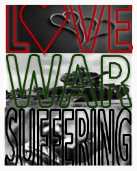 Love, War and Suffering