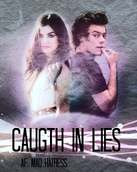 Caught In Lies ((LOaL 3 One Direction))