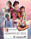 Kidnapped by 5sos