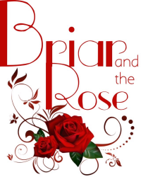 Briar and the Rose