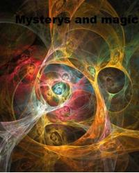 Mysterys and magic