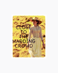 Close To The Madding Crowd-Happy Version of Far From the Madding Crowd