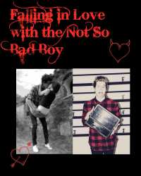 Falling in Love with the Not So Bad Boy