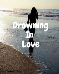 Drowning In Love