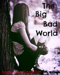 The Big Bad World