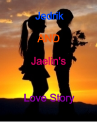 Jedrik and Jaelin's love story