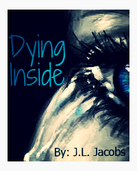 Dying Inside ©2015 (Poem)