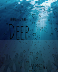 From Below The Deep