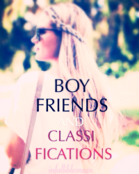 Boyfriends and Classifications