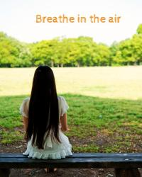 Breathe in the air