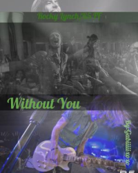 Without You R5\Rocky Lynch Fanfiction
