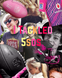 I TACKLED 5SOS