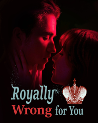 Royally Wrong for You