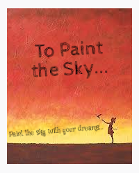 To Paint the Sky...